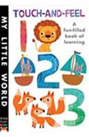 Touch-and-Feel 1 2 3: A fun-filled book of learning